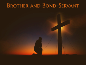 Brother and Bond-Servant